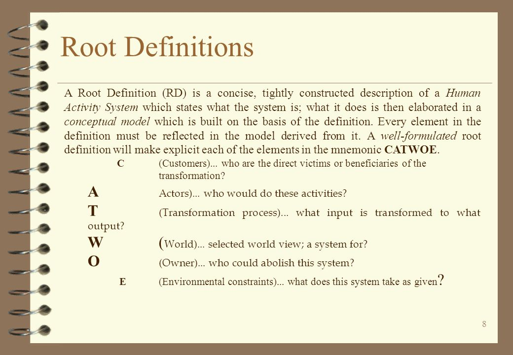 Root Definitions A Actors)... who would do these activities