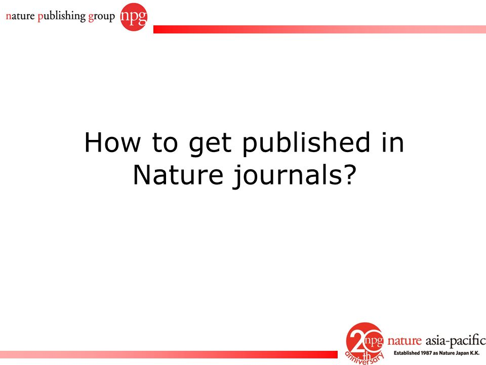 How to get published in Nature journals