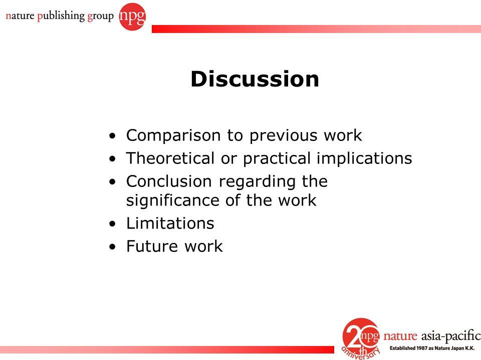 Discussion Comparison to previous work