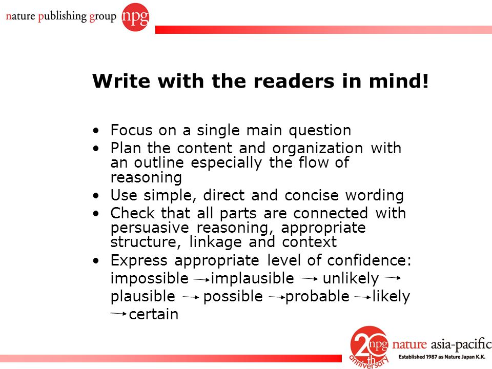 Write with the readers in mind!