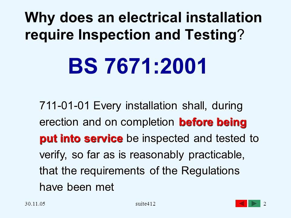 Why does an electrical installation require Inspection and Testing