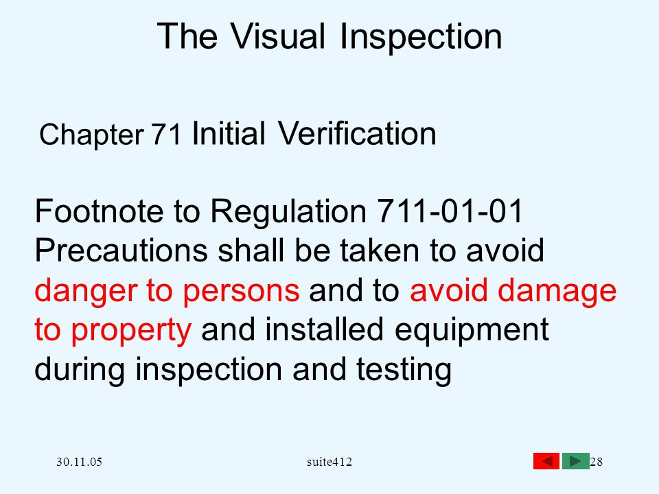 The Visual Inspection Footnote to Regulation 711-01-01