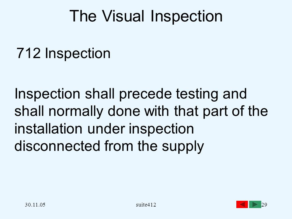 The Visual Inspection 712 Inspection