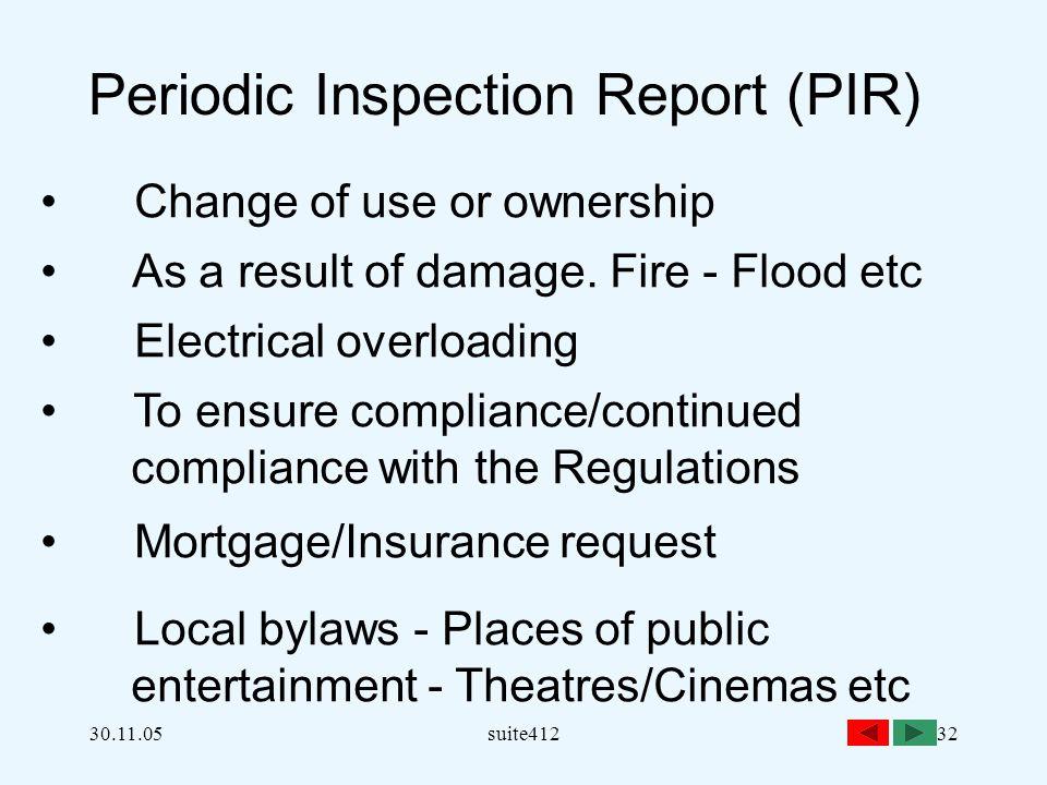 Periodic Inspection Report (PIR)