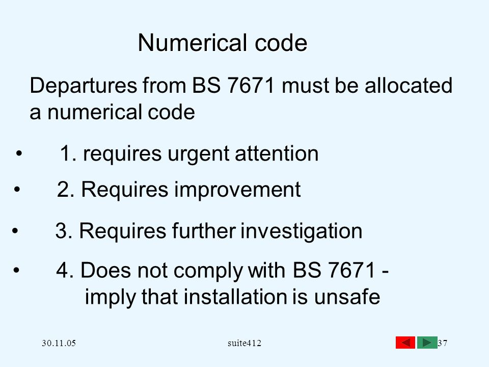 Departures from BS 7671 must be allocated a numerical code