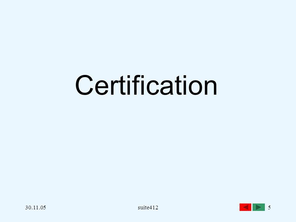 Certification 30.11.05 suite412