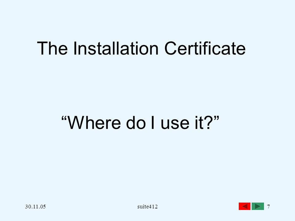 The Installation Certificate