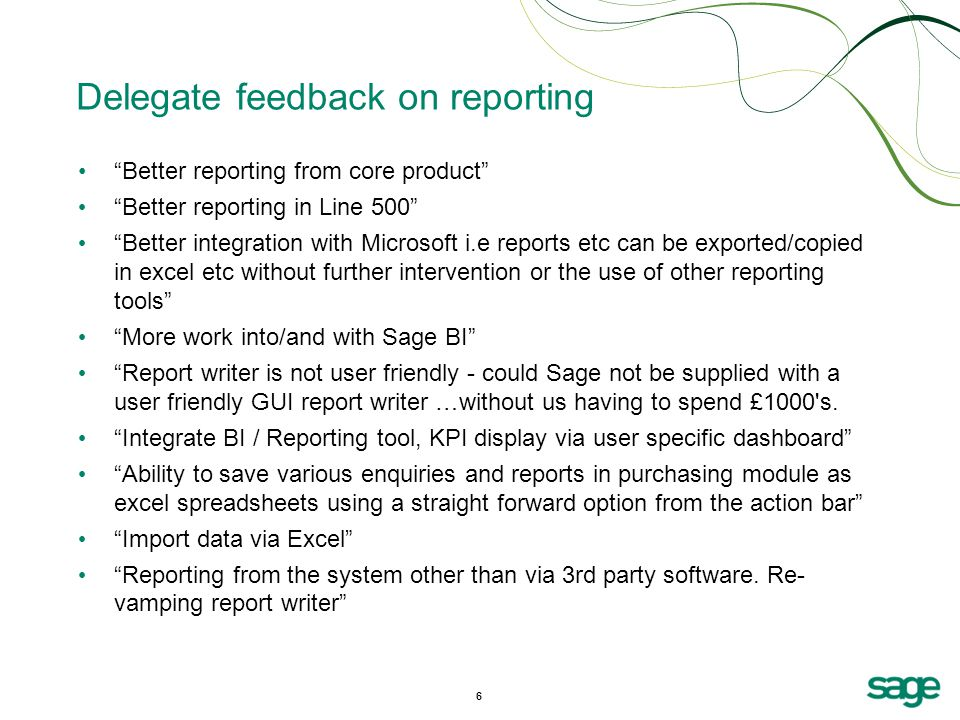 Delegate feedback on reporting