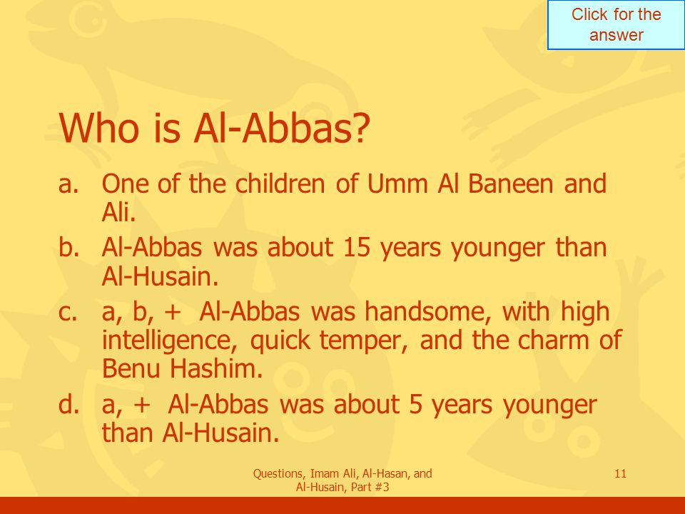 Questions, Imam Ali, Al-Hasan, and Al-Husain, Part #3