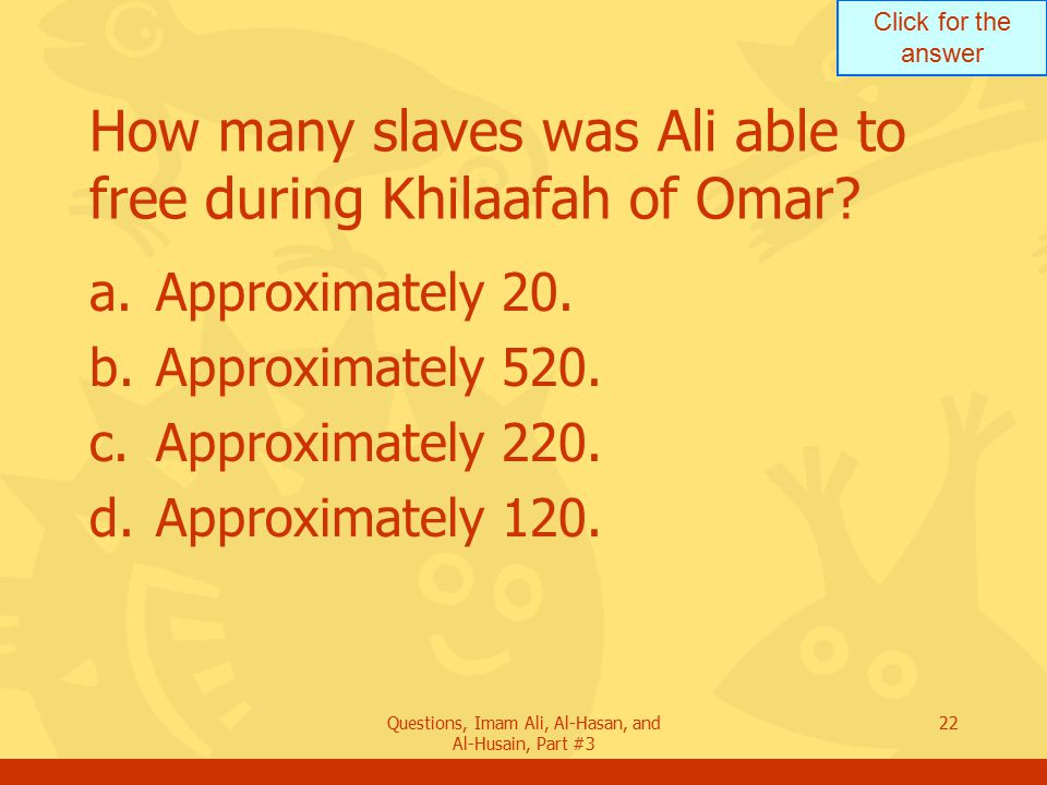 How many slaves was Ali able to free during Khilaafah of Omar