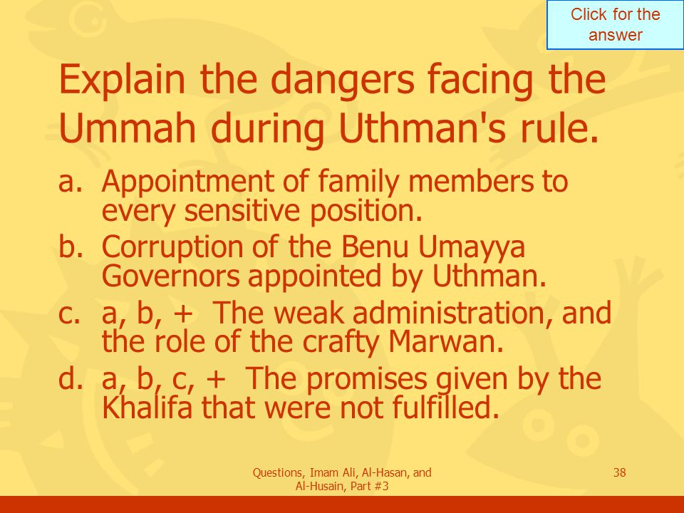 Explain the dangers facing the Ummah during Uthman s rule.