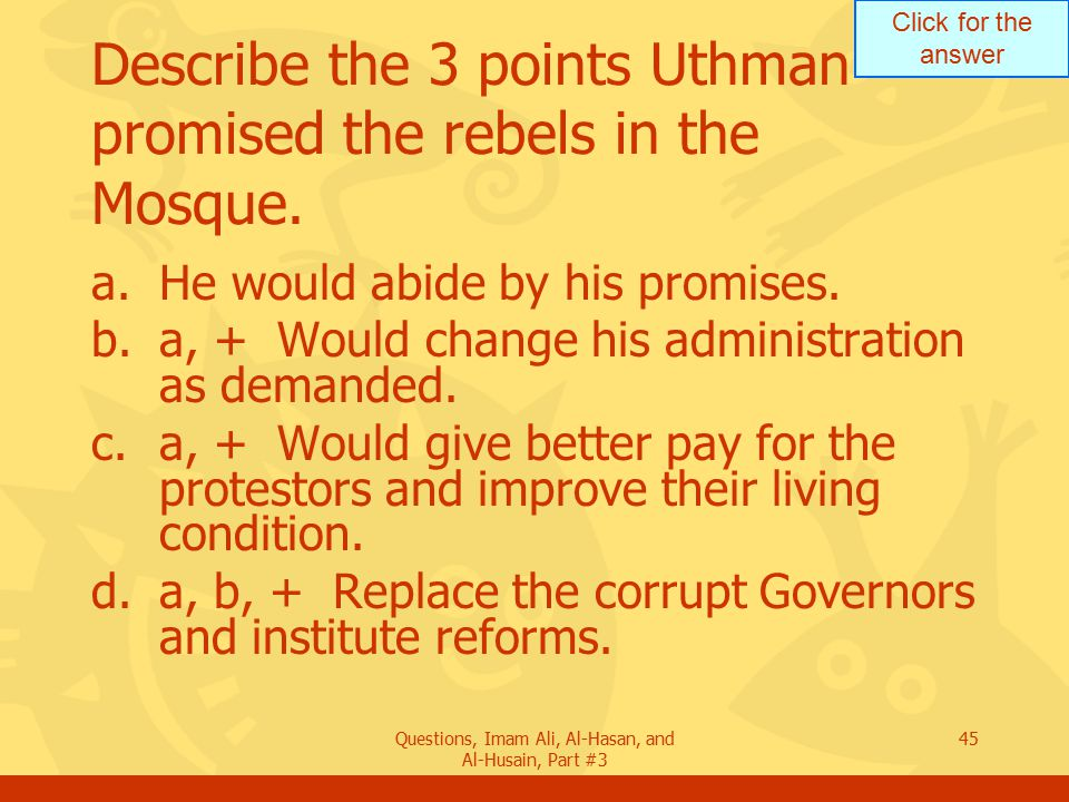 Describe the 3 points Uthman promised the rebels in the Mosque.