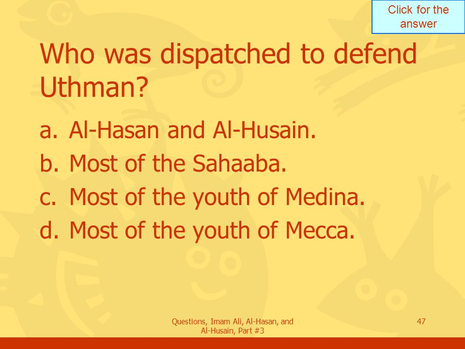 Who was dispatched to defend Uthman