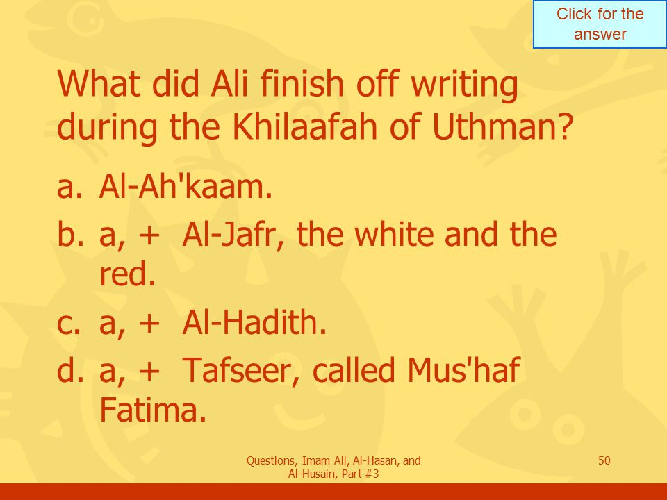 What did Ali finish off writing during the Khilaafah of Uthman