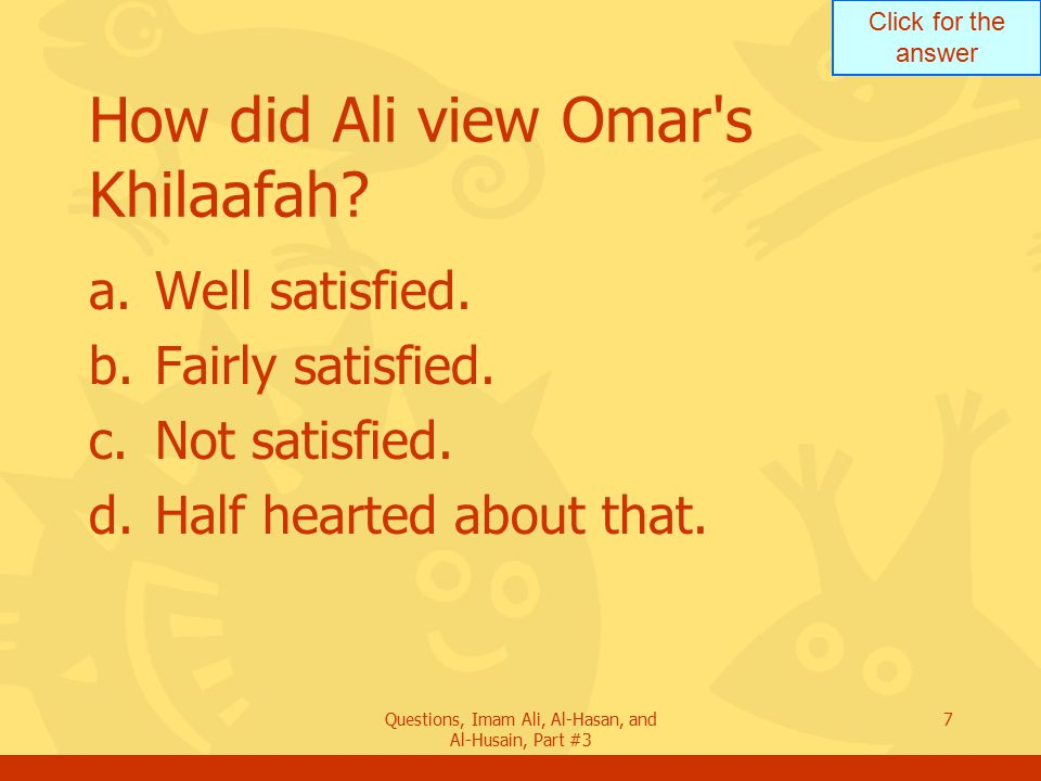 How did Ali view Omar s Khilaafah
