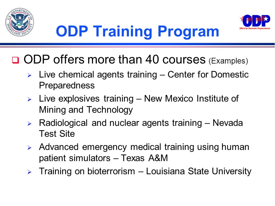 ODP Training Program ODP offers more than 40 courses (Examples)