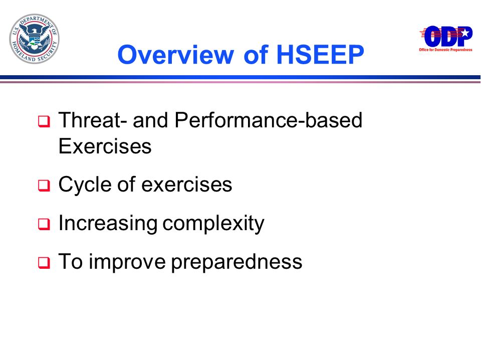 Overview of HSEEP Threat- and Performance-based Exercises