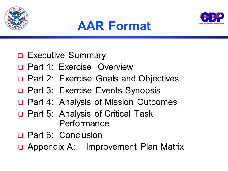 AAR Format Executive Summary Part 1: Exercise Overview