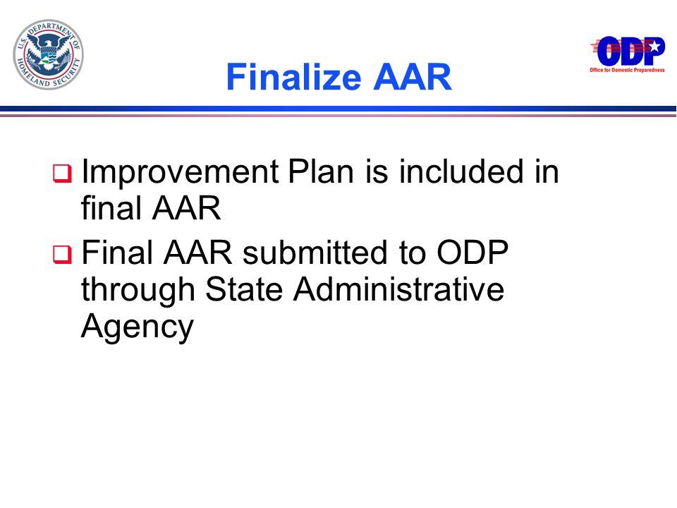Finalize AAR Improvement Plan is included in final AAR