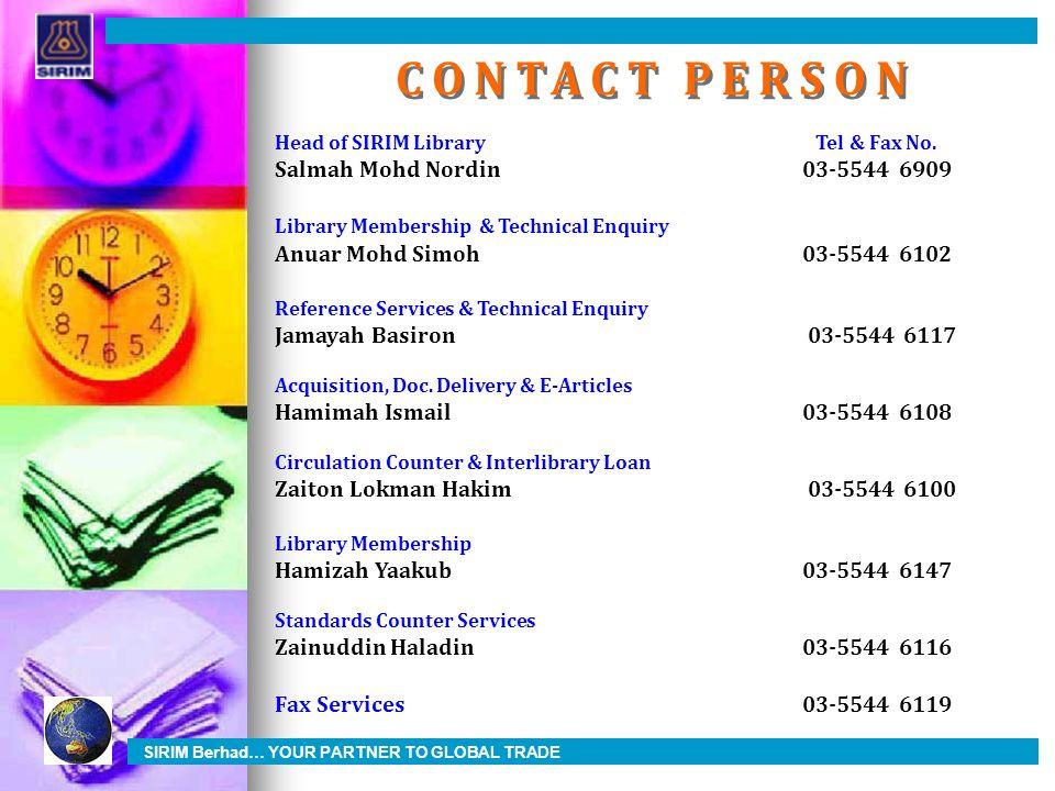 CONTACT PERSON Salmah Mohd Nordin 03-5544 6909