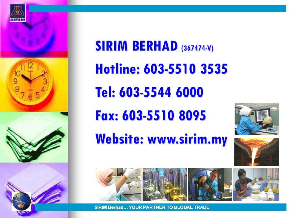 SIRIM Berhad… YOUR PARTNER TO GLOBAL TRADE
