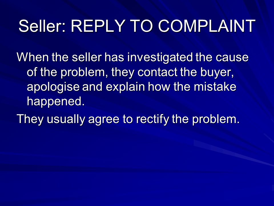 Seller: REPLY TO COMPLAINT