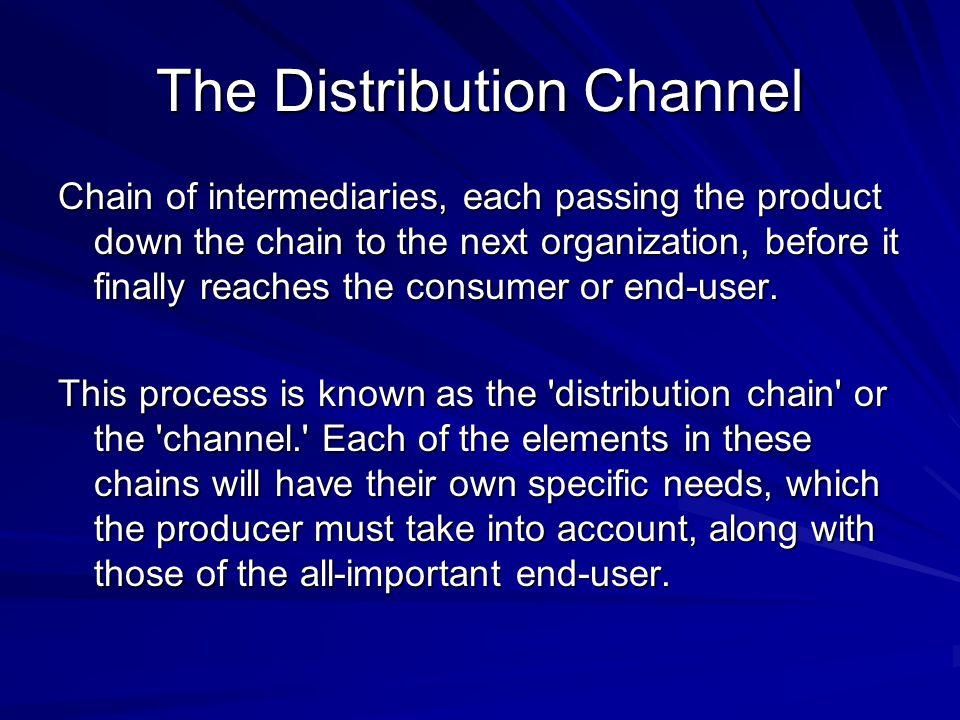 The Distribution Channel