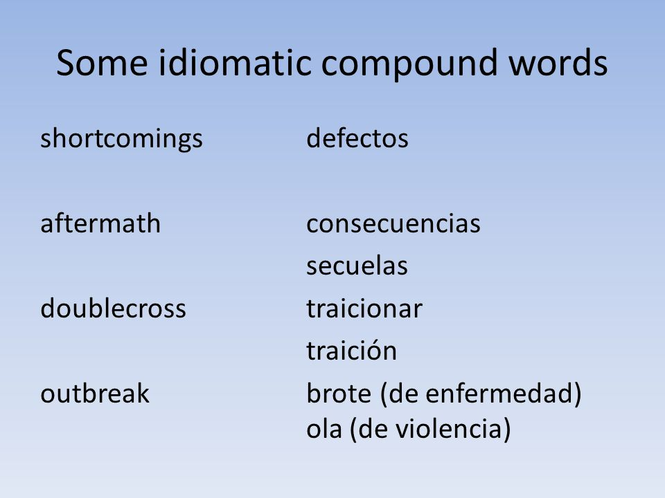 Some idiomatic compound words
