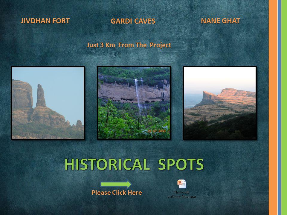 HISTORICAL SPOTS JIVDHAN FORT NANE GHAT GARDI CAVES