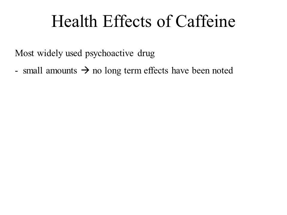 Health Effects of Caffeine
