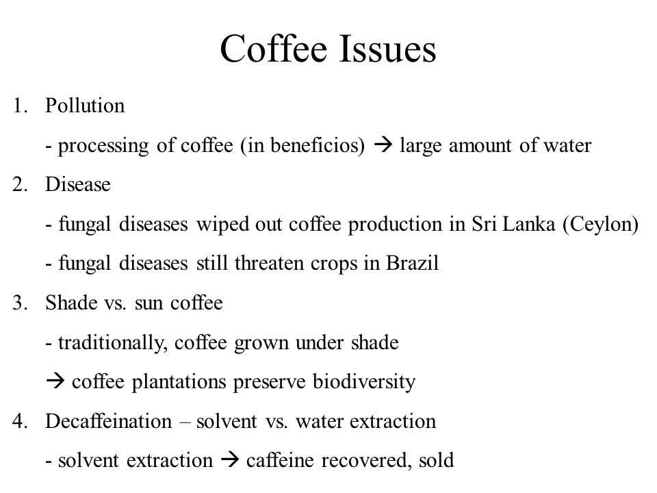 Coffee Issues Pollution