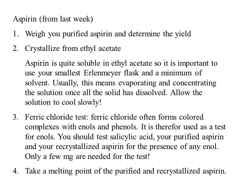 Aspirin (from last week)