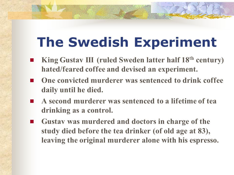 The Swedish Experiment