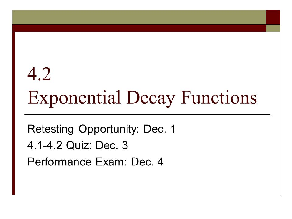 4.2 Exponential Decay Functions