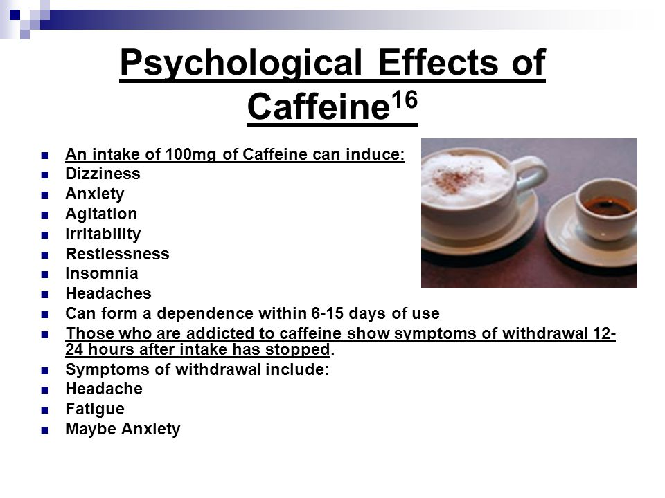 Psychological Effects of Caffeine16