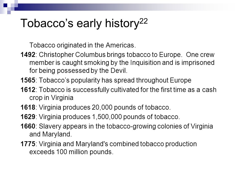 Tobacco's early history22