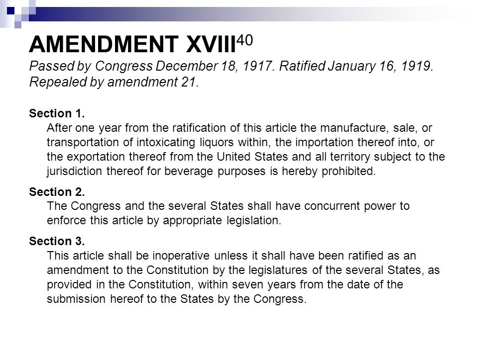 AMENDMENT XVIII40 Passed by Congress December 18, 1917