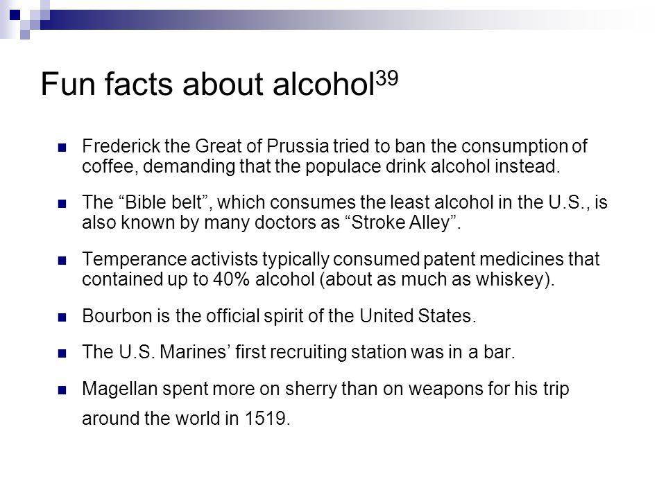 Fun facts about alcohol39
