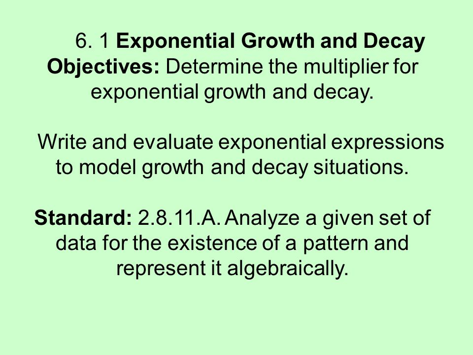 6. 1 Exponential Growth and Decay