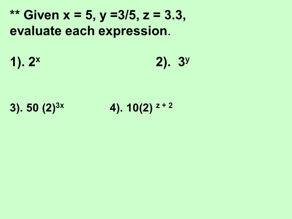 evaluate each expression. 1). 2x 2). 3y