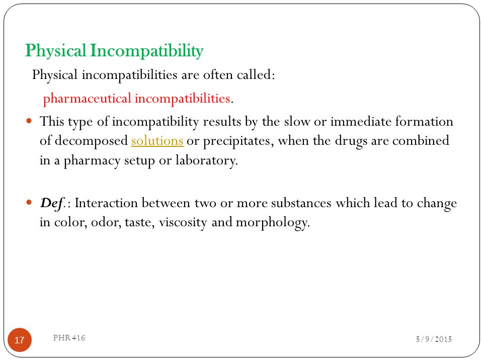 Physical Incompatibility