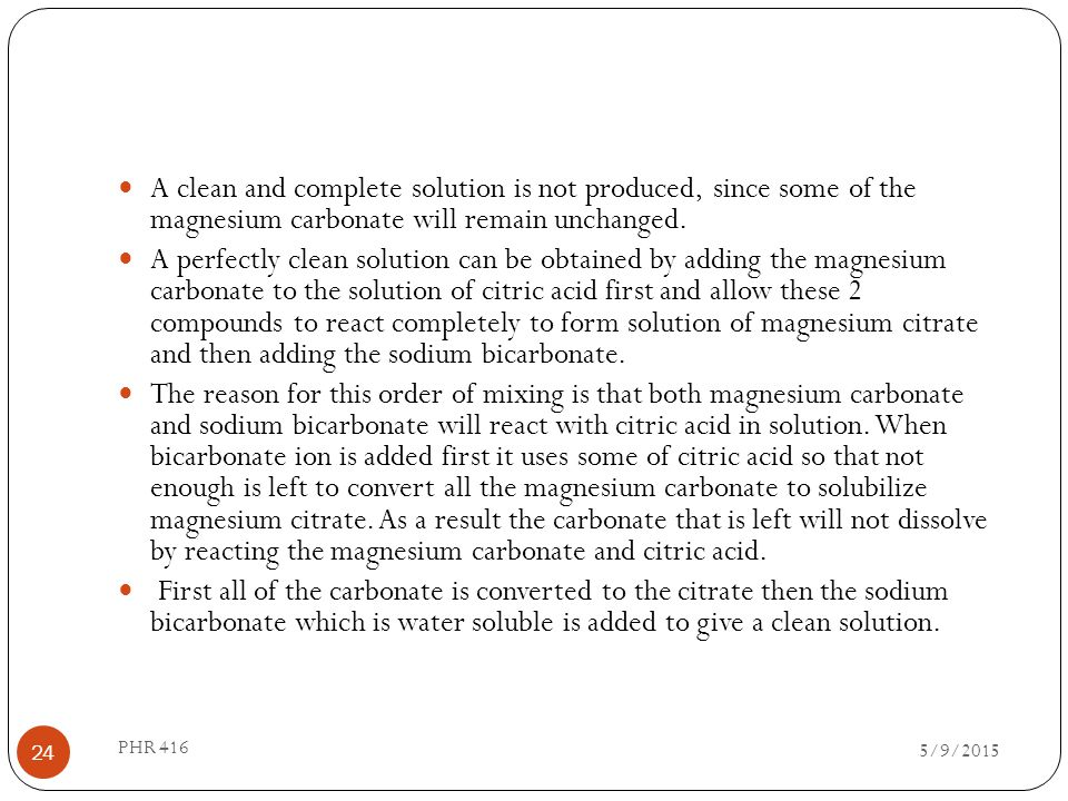 A clean and complete solution is not produced, since some of the magnesium carbonate will remain unchanged.