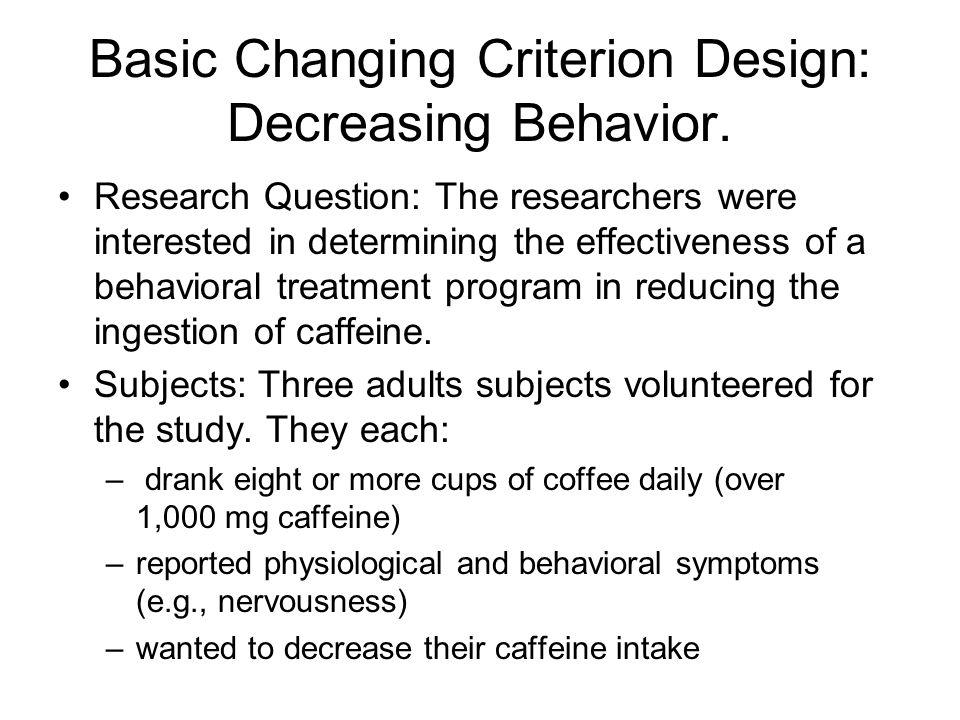 Basic Changing Criterion Design: Decreasing Behavior.