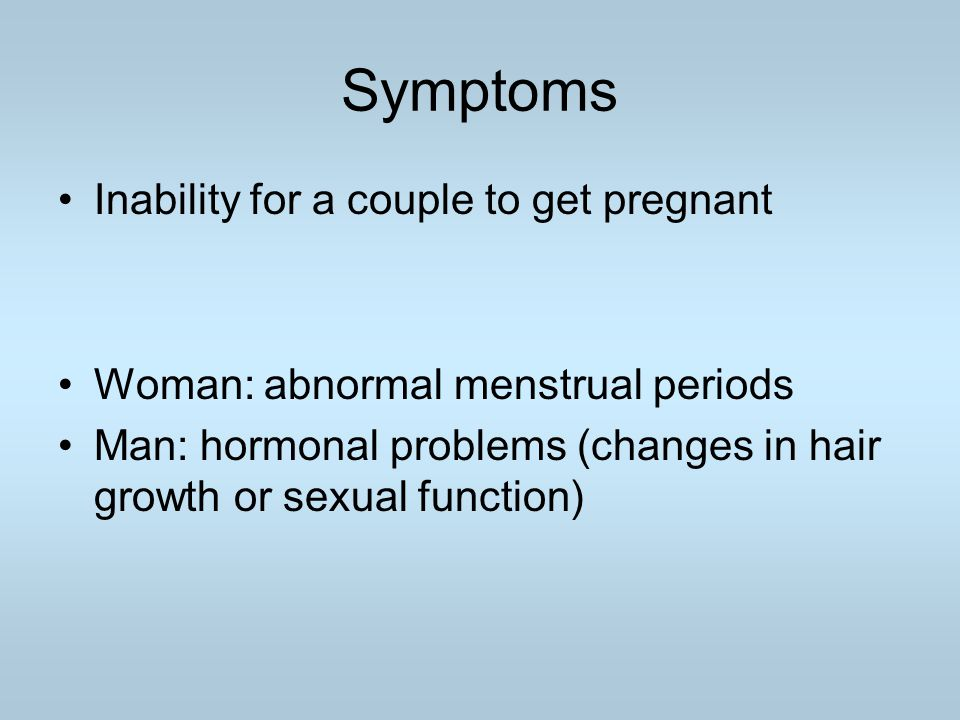 Symptoms Inability for a couple to get pregnant