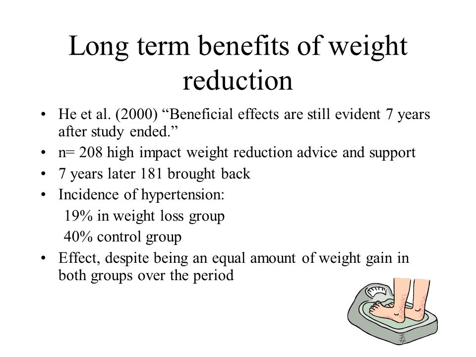 Long term benefits of weight reduction