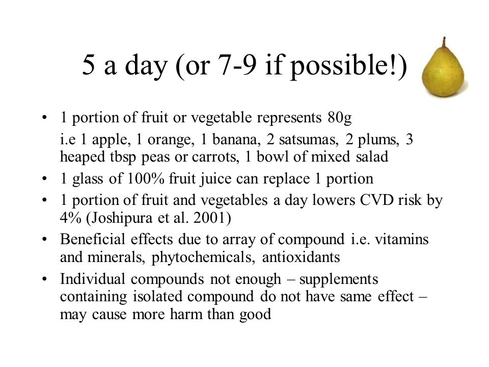 5 a day (or 7-9 if possible!)‏