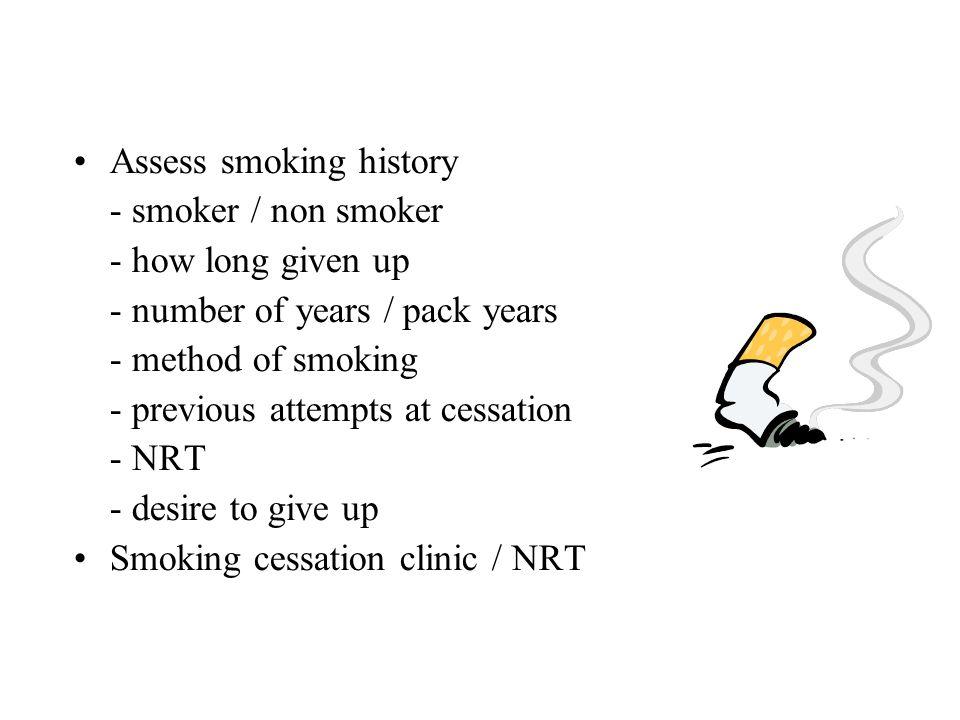 Assess smoking history