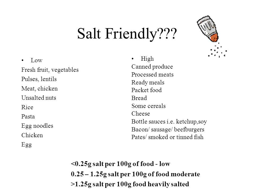 Salt Friendly <0.25g salt per 100g of food - low