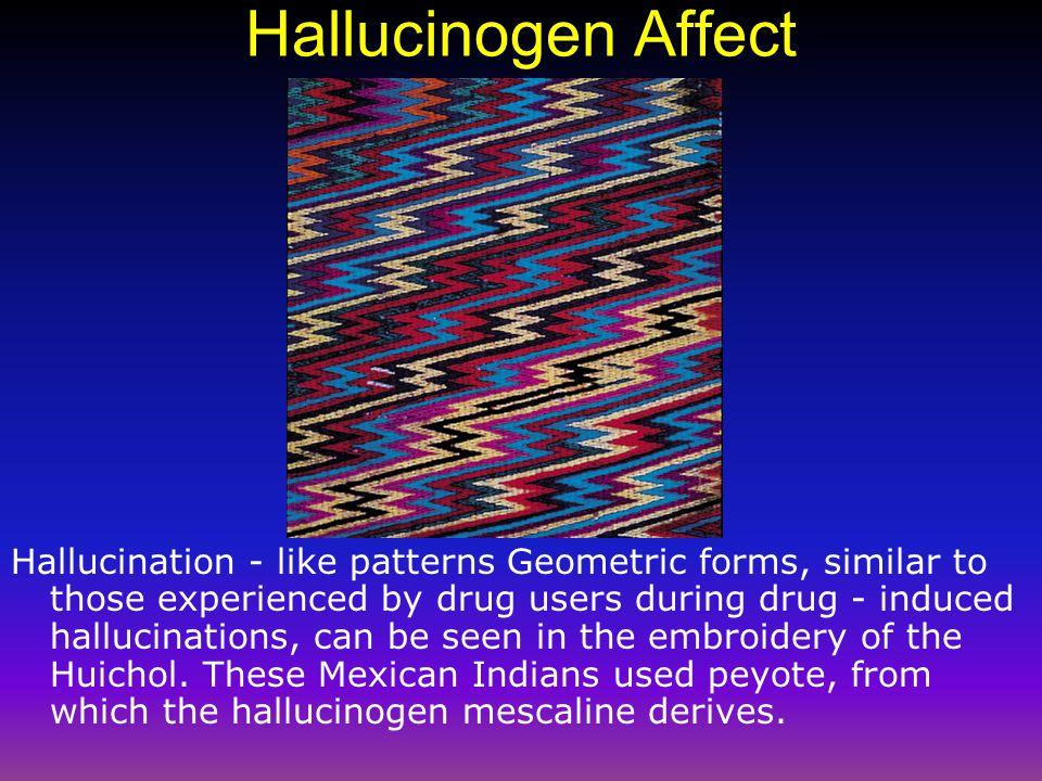 Hallucinogen Affect