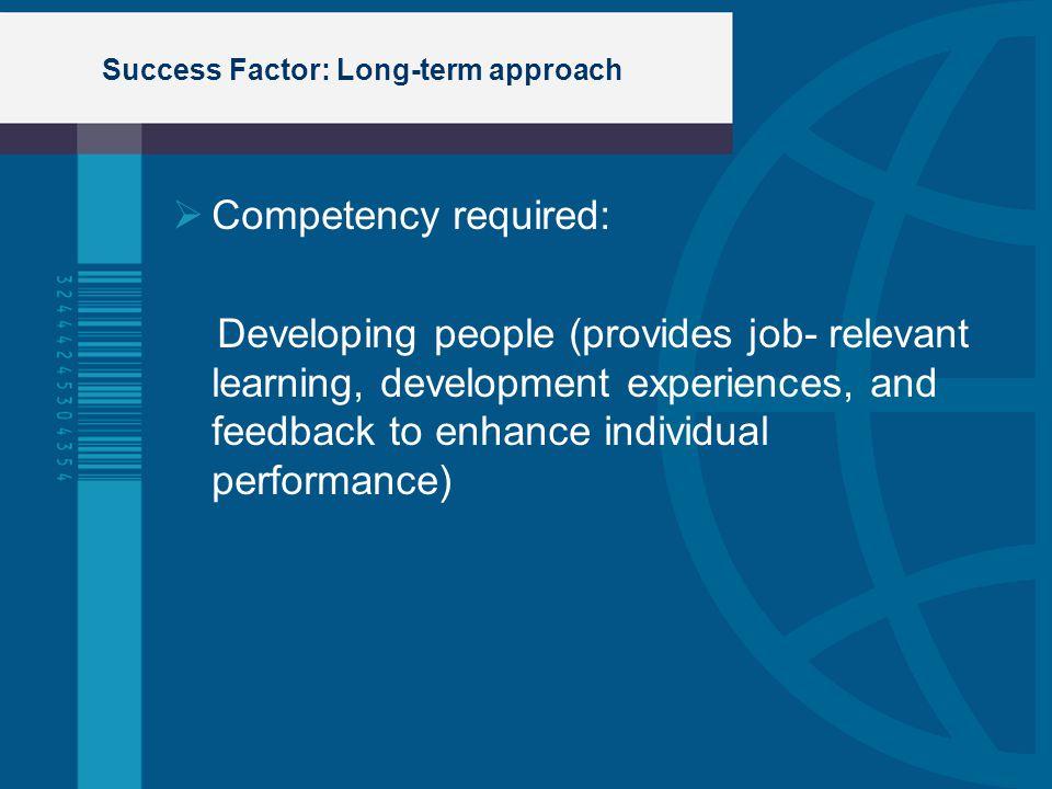 Success Factor: Long-term approach